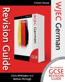 WJEC GCSE revision guide: German - Whittaker, Chris
