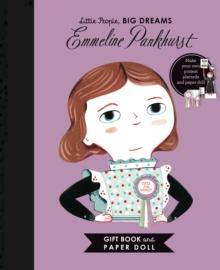Little People, BIG DREAMS: Emmeline Pankhurst Book and Paper Doll Gift Edition Set - Sanchez Vegara, Isabel