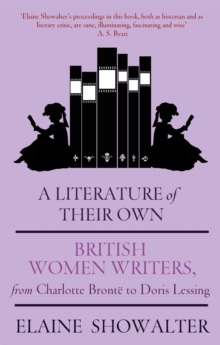 A literature of their own  : British women novelists from Brontèe to Lessing