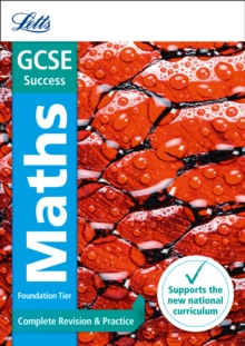 GCSE maths foundation  : new 2015 curriculum: Complete revision & practice