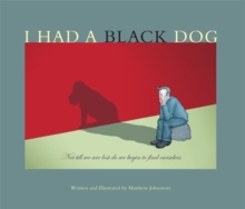 I had a black dog  : his name was depression