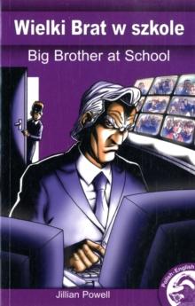 Wielki Brat w szkol