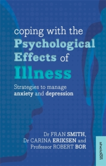 Coping with the psychological effects of illness  : strategies to manage anxiety and depression