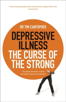 Depressive illness  : the curse of the strong
