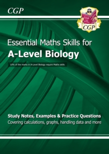 New A-Level Biology: Essential Maths Skills