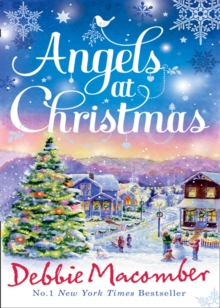 Angels at Christmas : Those Christmas Angels / Where Angels Go