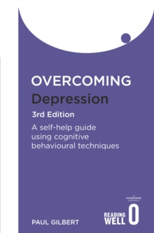Overcoming depression  : a self-help guide using cognitive behavioral techniques