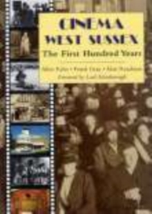 Image for Cinema West Sussex : The First 100 Years