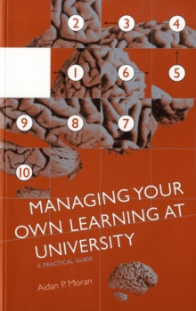 Managing your own learning at university  : a practical guide