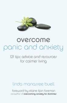 Overcome panic and anxiety disorder  : 121 tips, real-life advice, resources & more