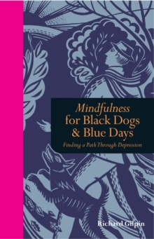 Mindfulness & walking with the black dog