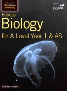 Eduqas Biology for A Level Year 1 & AS: Student Book