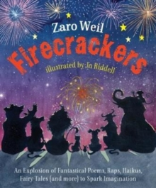Image for Firecrackers  : a smileable, sighable, laugh-out-loudable, gaspable, dreamable, rappable, singable mix of wild and woolly words perfect for quiet reading alone, loud reading together, or wild and woo