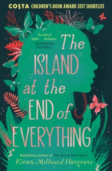 The island at the end of everything - Millwood Hargrave, Kiran