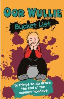 Image for Oor Wullie's bucket list