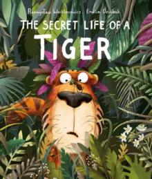 The secret life of a tiger - Wechterowicz, Przemyslaw