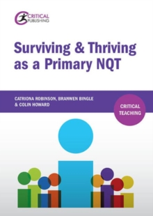 Surviving and thriving as a primary NQT - Robinson, Catriona