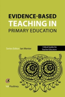Evidence-based teaching in primary education - Poultney, Val