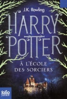 Harry Potter - French : Harry Potter a l'ecole des sorciers FOLIO JUNIOR ED