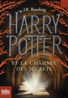 Harry Potter - French : Harry Potter et la chambre des secrets Folio Junior Ed