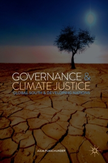 Image for Governance and Climate Justice : Global South and Developing Nations