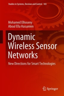 Image for Dynamic Wireless Sensor Networks : New Directions for Smart Technologies