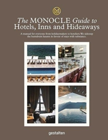 Image for The Monocle guide to hotels, inns and hideaways