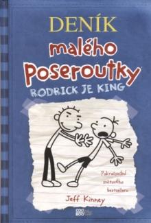 Denik maleho poseroutky : Rodrick je king