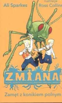 Z.M.I.A.N.A. : Zamet z konikiem polnym
