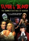 Image for Flesh and Blood - The Hammer Heritage of Horror