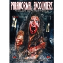 Image for Paranormal Encounters - Poltergeists, Demons and Possessions