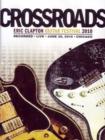 Image for Crossroads: Eric Clapton Guitar Festival 2010