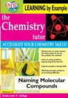Image for The Chemistry Tutor: Volume 12 - Naming Molecular Compounds