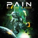 Image for Pain: We Come in Peace