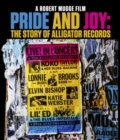 Image for Pride and Joy - The Story of Alligator Records