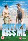 Image for Shut Up and Kiss Me