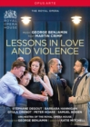 Image for Lessons in Love and Violence: The Royal Opera (Benjamin)