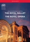 Image for An  Evening With the Royal Ballet and the Royal Opera