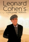 Image for Leonard Cohen's Lonesome Heroes