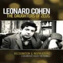 Image for Leonard Cohen: The Daughters of Zeus