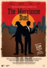 Image for The Morricone Duel - The Most Dangerous Concert Ever