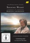 Image for Shining Night - A Portrait of Composer Morten Lauridsen