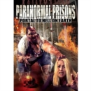 Image for Paranormal Prisons - Portal to Hell On Earth