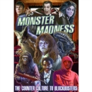Image for Monster Madness - The Counter Culture to Blockbusters