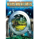 Image for Aliens and Atlantis - Stargates and Hidden Realms
