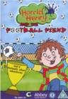 Image for Horrid Henry: Horrid Henry and the Football Fiend