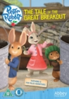 Image for Peter Rabbit: The Tale of the Great Breakout