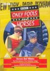 Image for Only Fools and Horses: Heroes and Villains