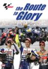 Image for MotoGP: The Route to Glory