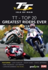 Image for TT - Top 20 Greatest Riders Ever